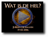 Wat is de hel? 19-02-2006