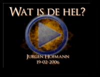 Wat is de hel? 19-02-2006