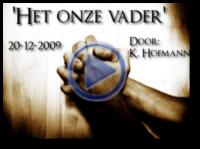 Het onze vader 20-12-2009