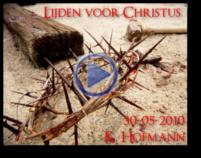 Lijden voor Christus 30-05-2010