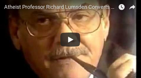 Atheist Professor Richard Lumsden Converts To Christianity