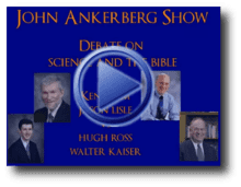 John Ankerberg show Debate on science and the bible