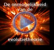 Les 1 'De onmogelijkheid van de evolutietheorie'